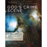 J Warner Wallace Gods Crime Scene