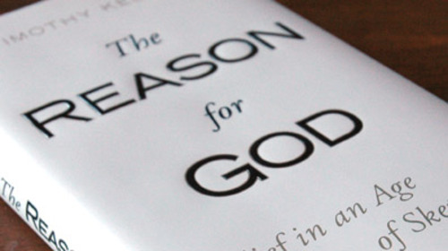 "Review of ""The Reason for God"" by Dr. Tim Keller"