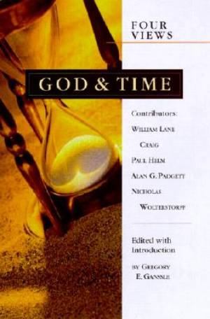"A Review of ""God and Time: Four Views"""