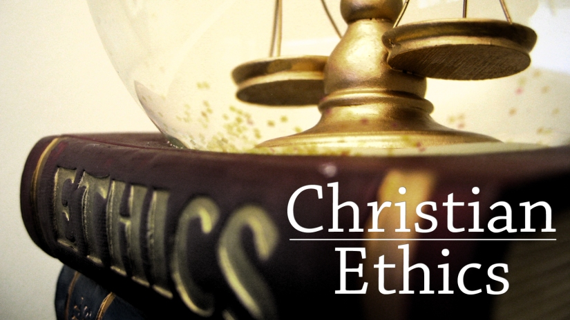 Christian Ethics are Derived from Christian Theology